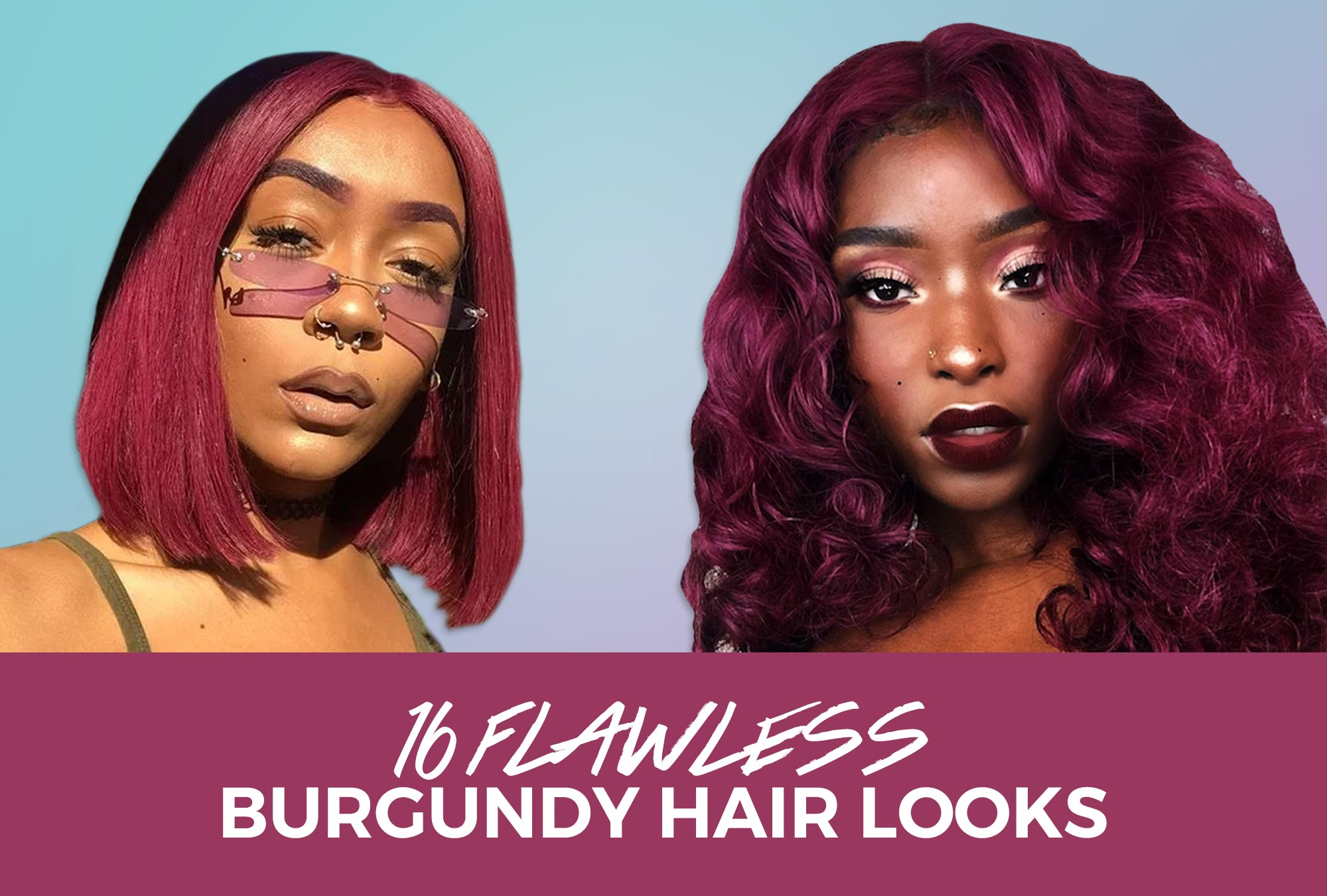 Think You Can't Rock Burgundy Hair? Think Again