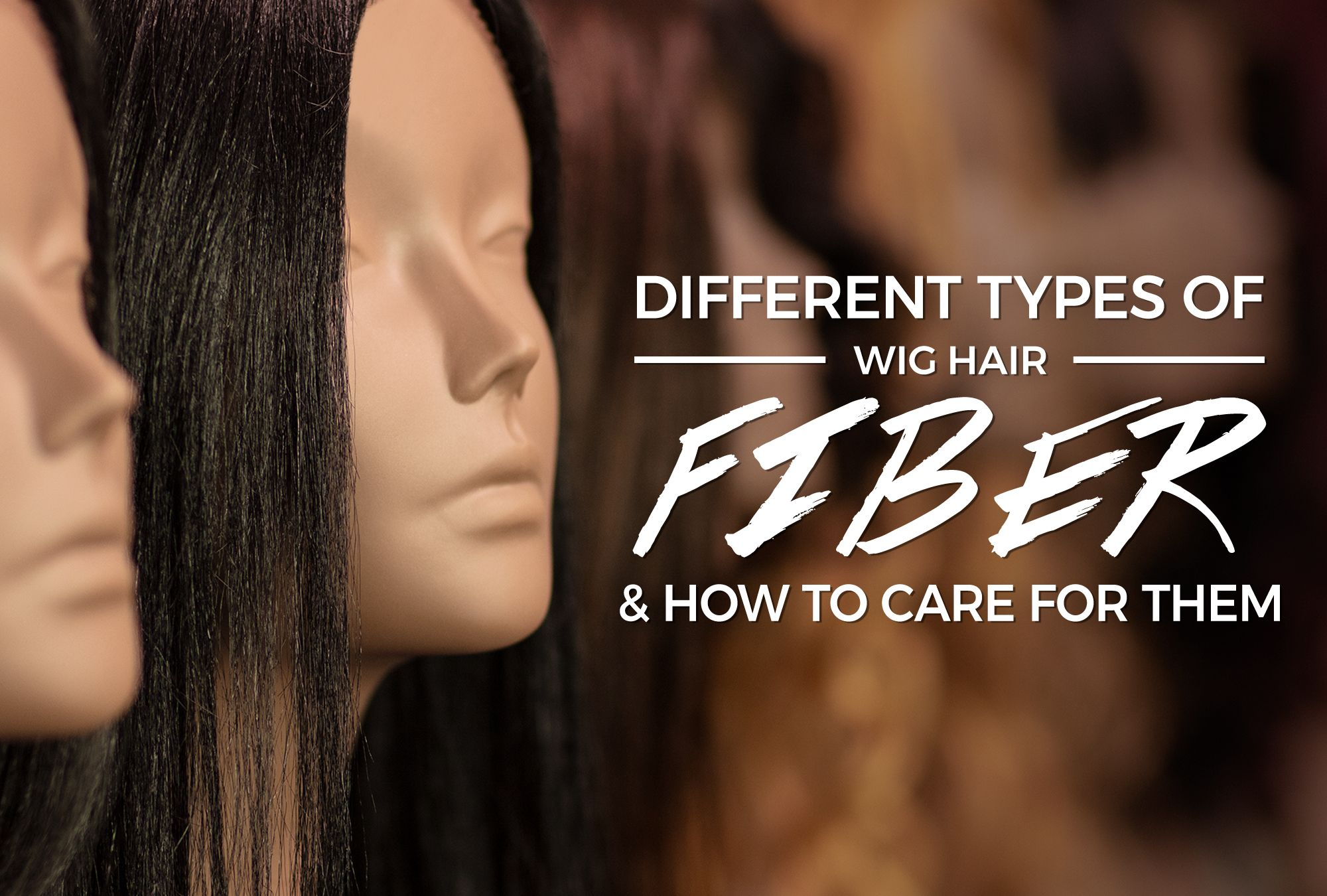 Different Types of Wig Hair Fiber & How to Care for Them