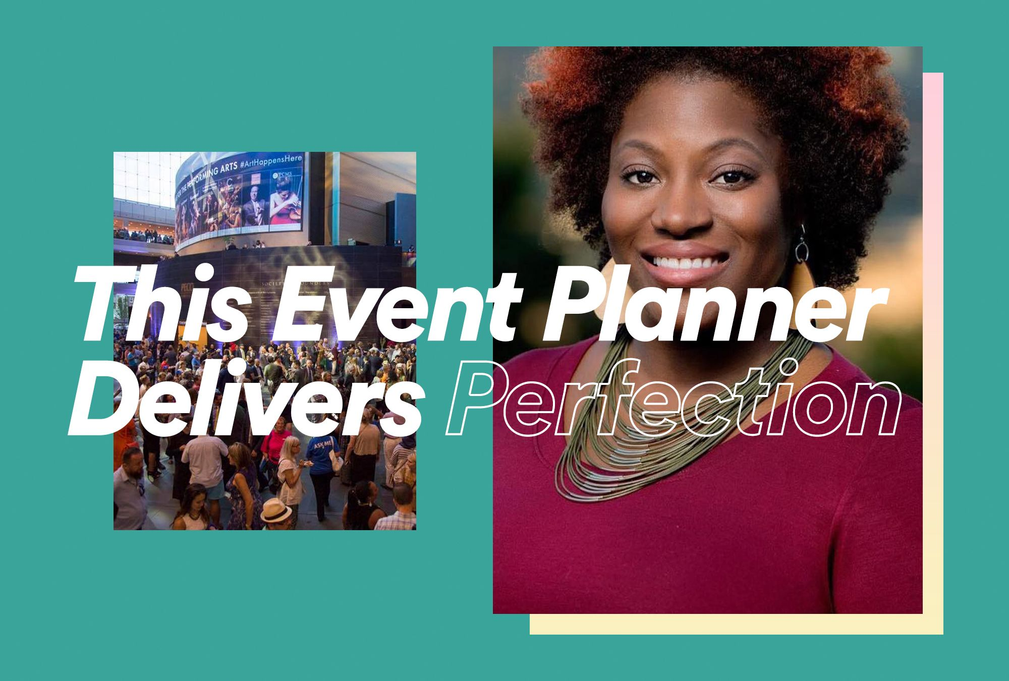 This Event Planner Delivers Perfection
