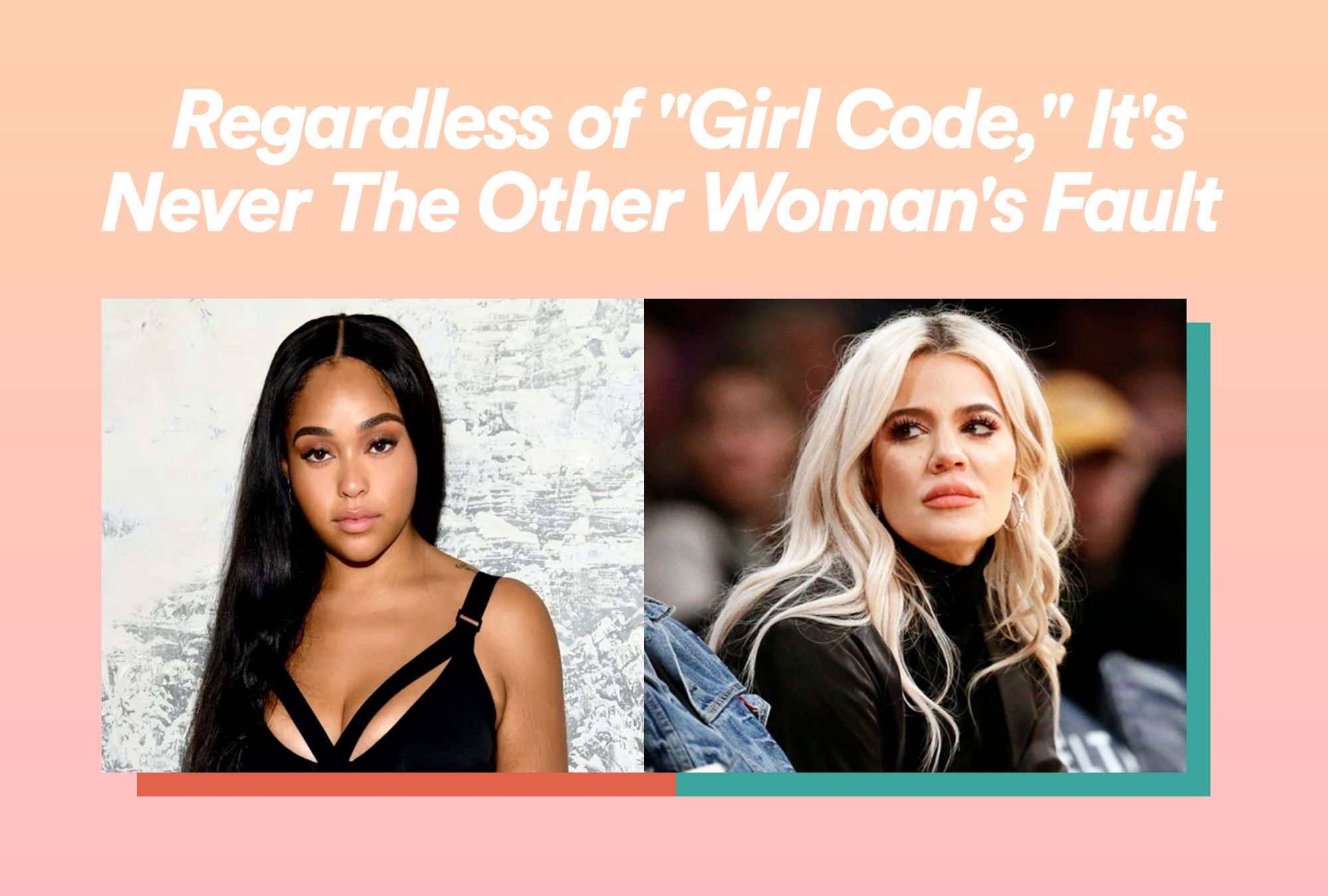"Regardless of ""Girl Code,"" It's Never The Other Woman's Fault"