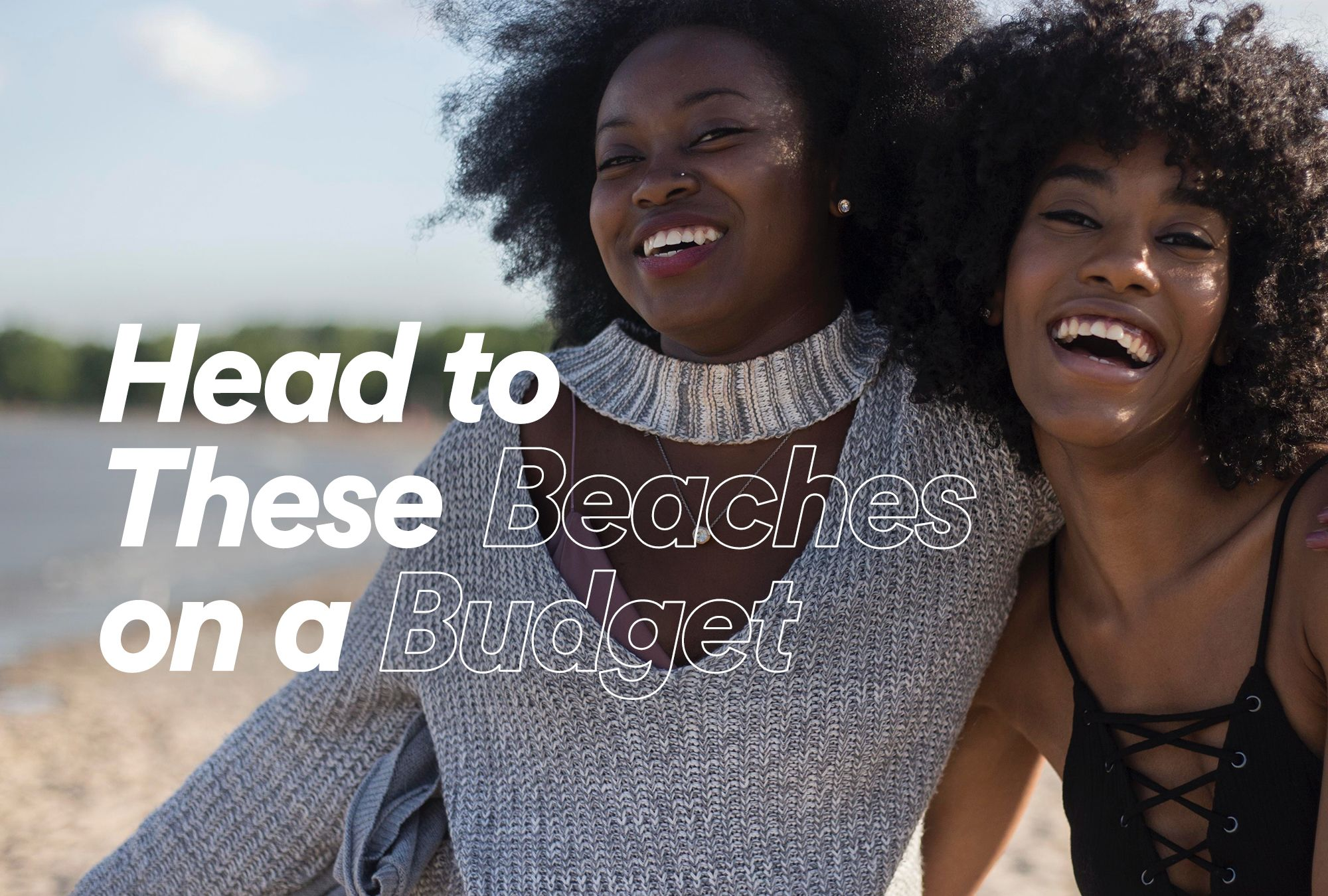 Head to these Beaches on A Budget