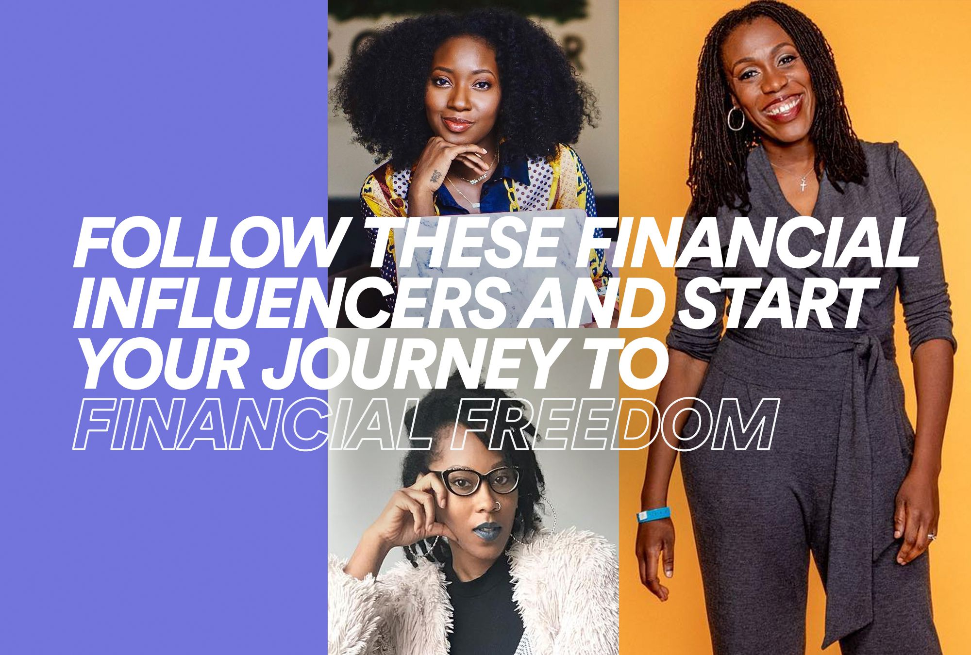 Follow These Financial Influencers and Start Your Journey to Financial Freedom