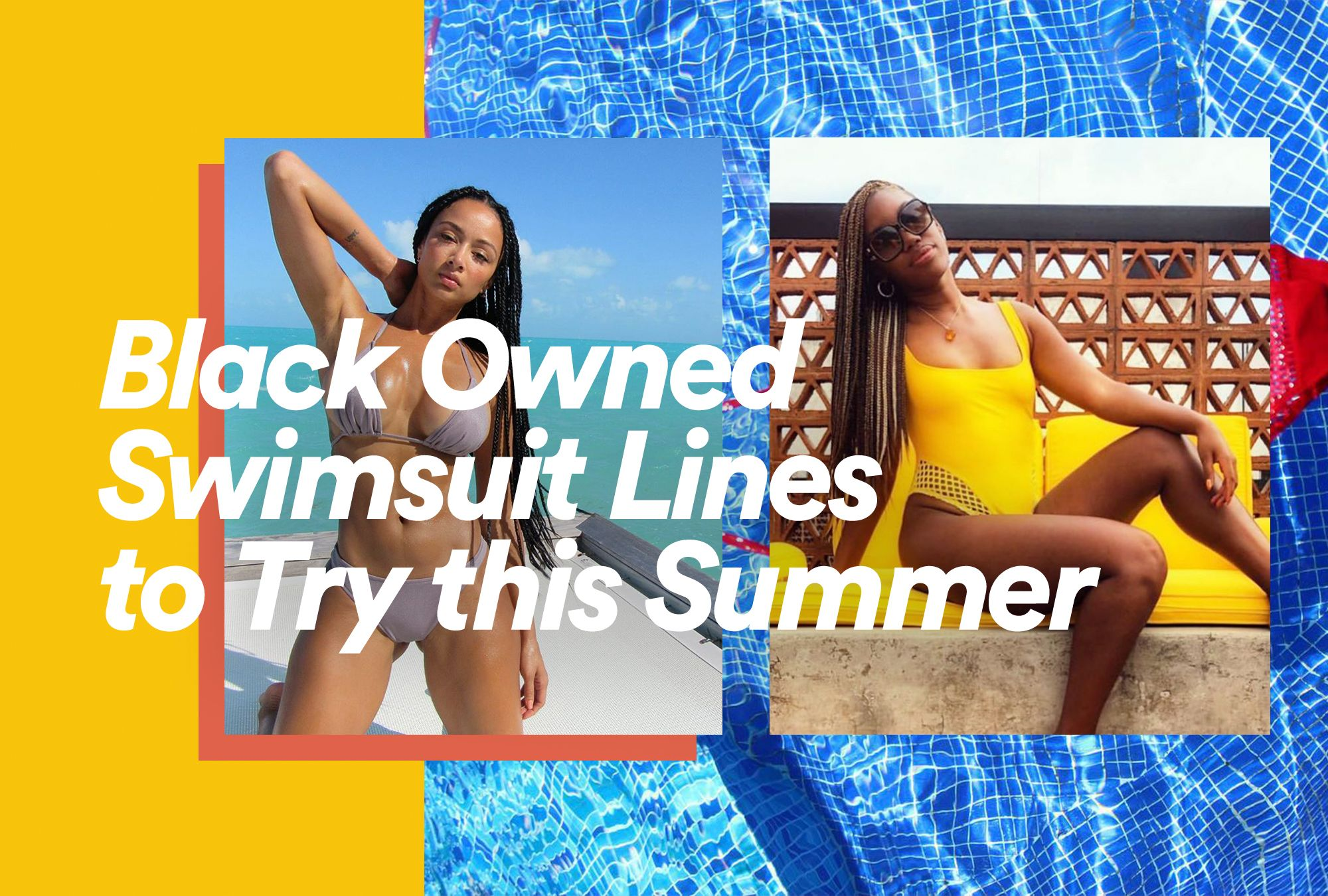 Black Owned Swimsuit Lines to Try This Summer