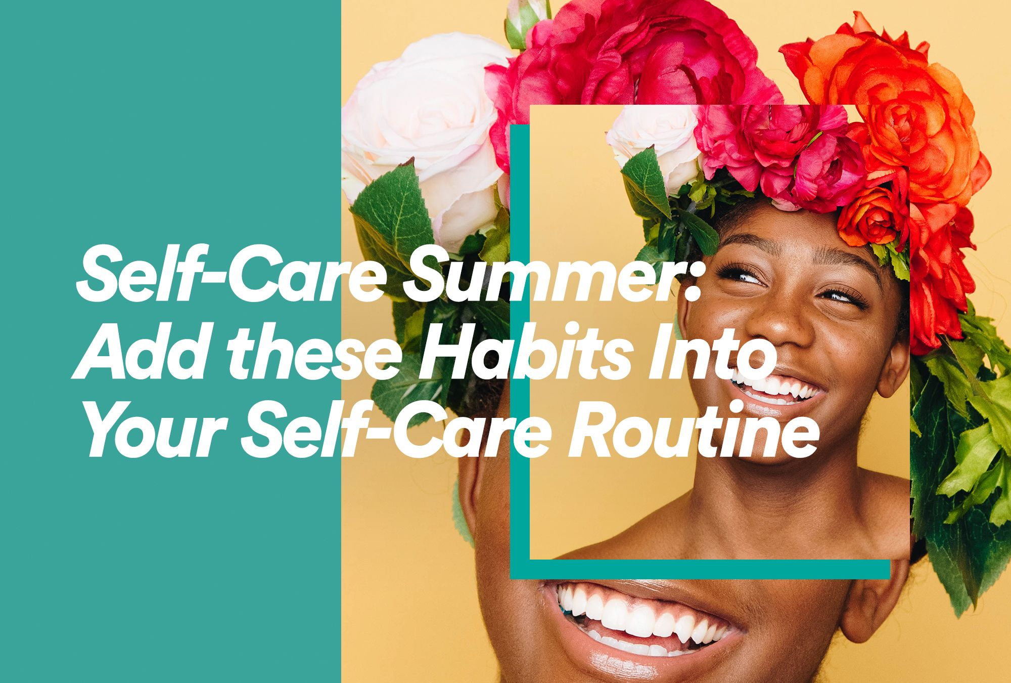 Add these Habits to Your Self-Care Routine
