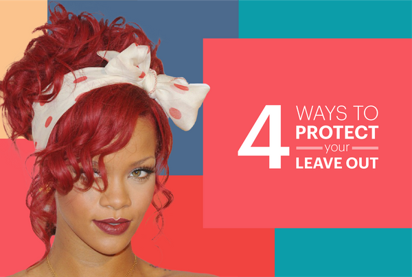 4 Ways To Protect Your Leave Out