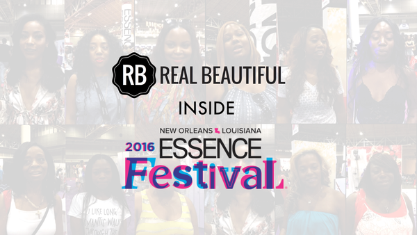 What Makes You Feel Beautiful? | Inside ESSENCE Festival 2016
