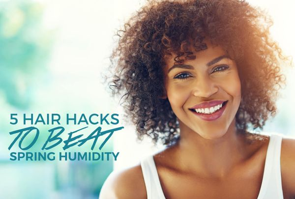 5 Humidity Hair Hacks for Spring