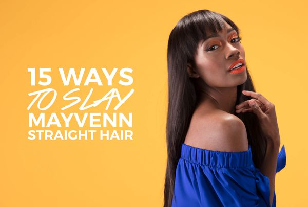 15 Ways To Slay Mayvenn Indian Straight Hair
