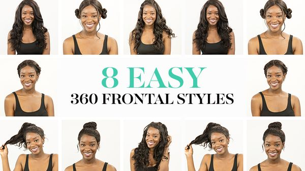 8 Easy Ways To Style A 360 Frontal