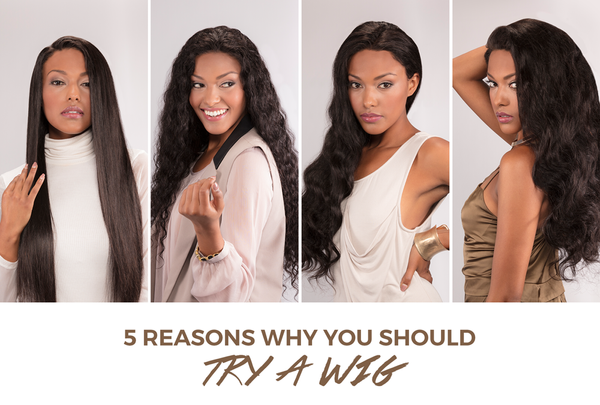 Hi, Wig: 5 Reasons Why You Need Wigs In Your Life