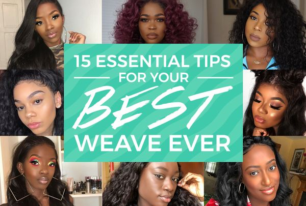 Getting A Weave For The First Time? Here's What You Need To Know