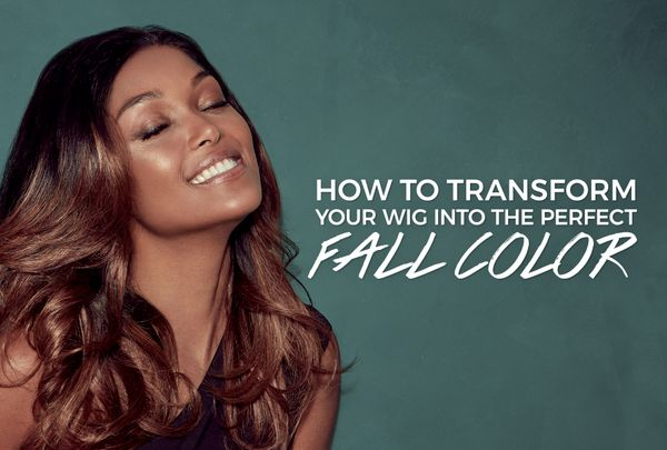 How To Transform Your Wig Into The Perfect Fall Color