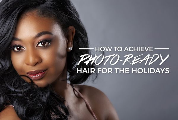 How to Achieve Camera-Ready Hair for Your Holiday Portraits