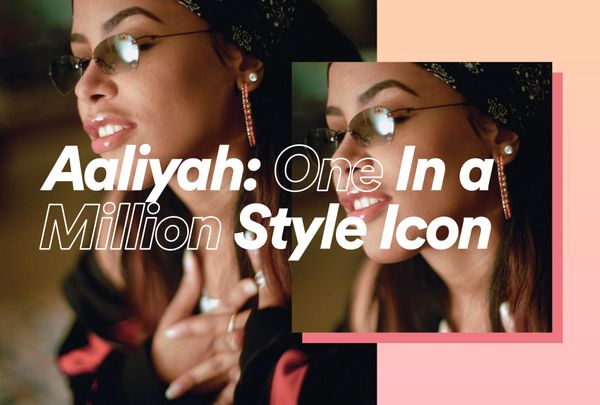 Aaliyah: One In A Million Style Icon