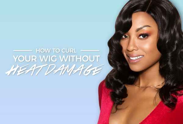 How to Curl Your Wig Without Heat Damage