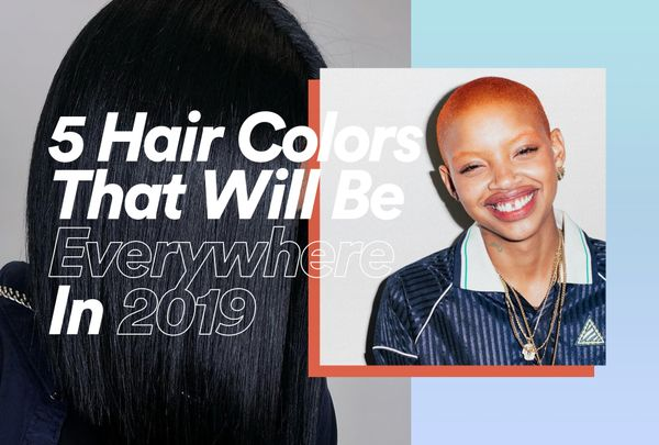 5 Hair Colors That Will Be Everywhere in 2019