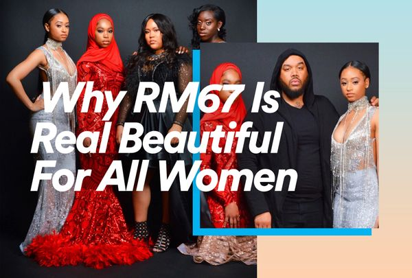 Why RM67 Is Real Beautiful for All Women