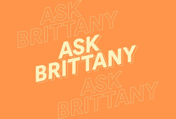 Ask Brittany: Hair, Everywhere - Hair Care Advice & Tips