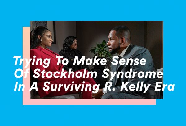 Trying to Make Sense of Stockholm Syndrome In A Surviving R. Kelly Era