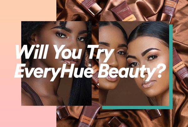 Will You Try EveryHue Beauty?