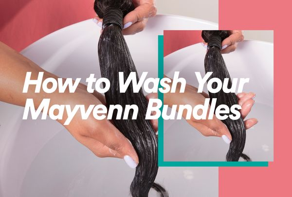 How to Wash Your Mayvenn Bundles
